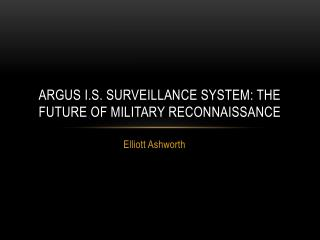 Argus I.s. Surveillance System: The future of military reconnaissance