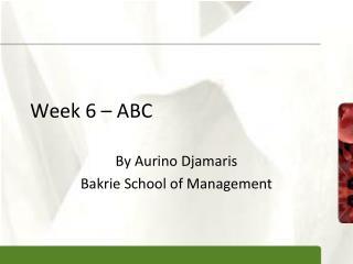 Week 6 – ABC