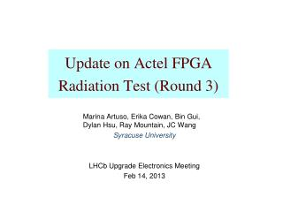 Update on  Actel  FPGA Radiation Test (Round 3)