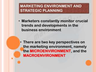 Marketing Environment and Strategic Planning