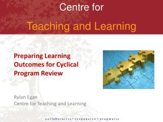 Preparing Learning Outcomes for Cyclical Program Review
