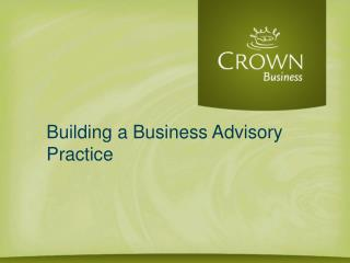 Building a Business Advisory Practice