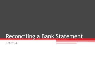 Reconciling a Bank Statement