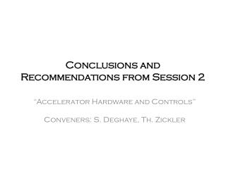 Conclusions and Recommendations from Session 2