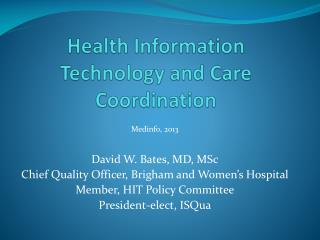 Health Information Technology and Care Coordination