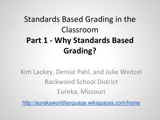 Standards Based Grading in the Classroom Part 1 - Why Standards Based Grading?