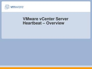 VMware vCenter Server Heartbeat – Overview