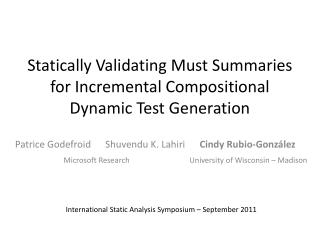Statically Validating Must Summaries for Incremental Compositional Dynamic Test Generation