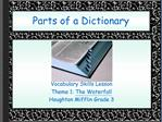 Parts of a Dictionary