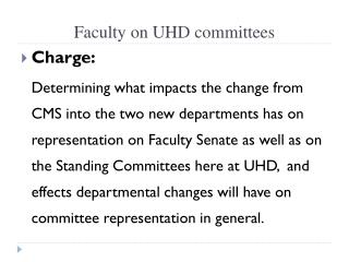 Faculty on UHD committees
