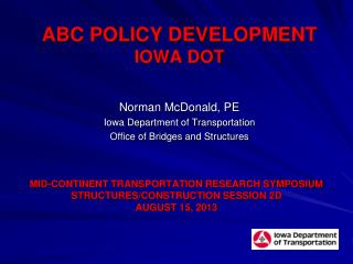 ABC Policy DEVELOPMENT Iowa DOT