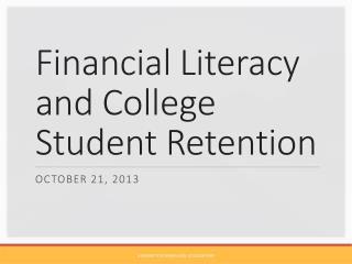 Financial Literacy and College Student Retention