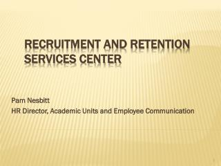 Recruitment and Retention  Services Center