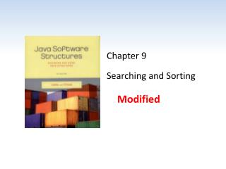 Chapter 9 Searching and Sorting