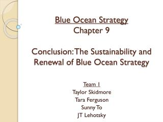 Blue Ocean Strategy Chapter 9 Conclusion: The Sustainability and Renewal of Blue Ocean Strategy
