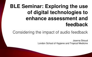 BLE Seminar: Exploring the use of digital technologies to enhance assessment and feedback