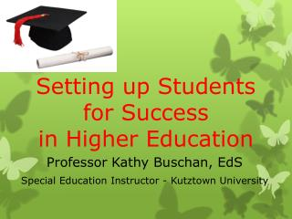 Setting up Students for Success in Higher Education