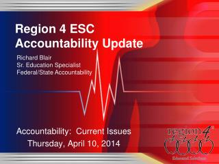 Region 4 ESC Accountability Update