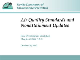 Air Quality Standards and Nonattainment Updates