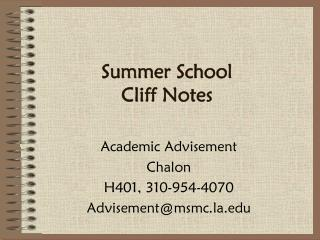 Summer School  Cliff Notes