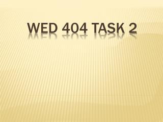 WED 404 Task 2