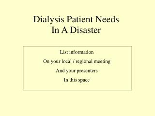 Dialysis Patient Needs  In A Disaster