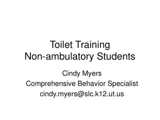 Toilet Training  Non-ambulatory Students