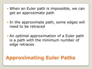 Approximating Euler Paths