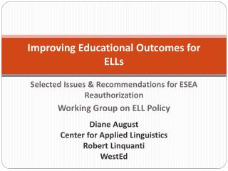 Improving  Educational Outcomes for  ELLs