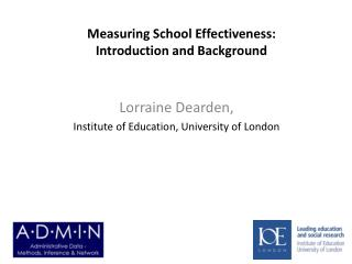Measuring School Effectiveness: Introduction and Background