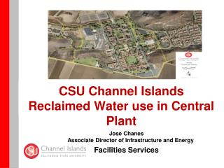 CSU Channel Islands Reclaimed  Water use in Central Plant