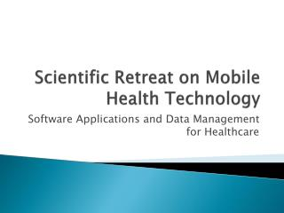 Scientific Retreat on Mobile Health Technology