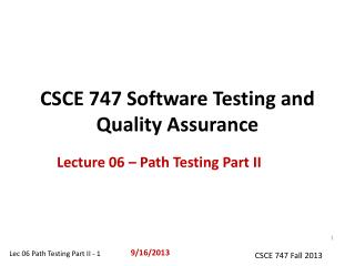 CSCE 747 Software Testing and Quality Assurance