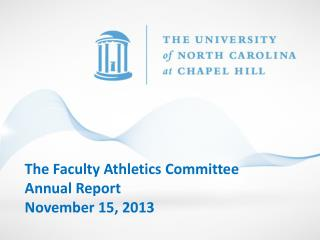The Faculty Athletics Committee Annual Report  November 15, 2013