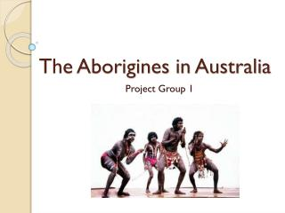 The Aborigines in Australia