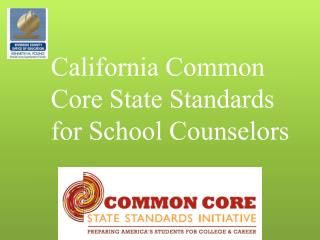 California Common Core State  Standards for School Counselors