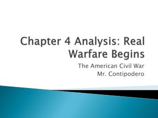 Chapter 4 Analysis: Real Warfare Begins