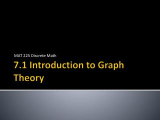 7.1 Introduction to Graph Theory