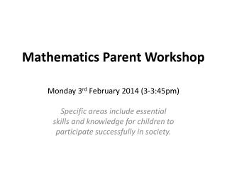 Mathematics Parent Workshop