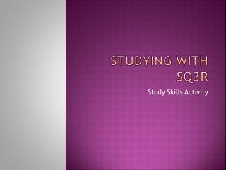 Studying with SQ3R