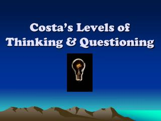 Costa's Levels of Thinking & Questioning
