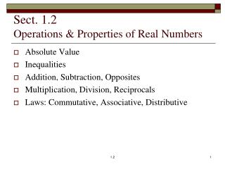 Sect. 1.2 Operations & Properties of Real Numbers