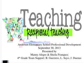 Andersen Elementary School Professional Development September 30, 2013 Presented by