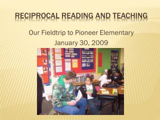 Reciprocal Reading and teaching