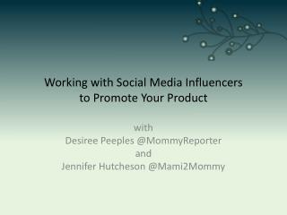 Working with Social Media Influencers to Promote Your Product
