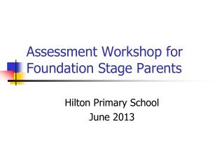 Assessment Workshop for Foundation Stage Parents