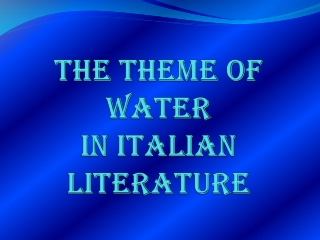The theme of Water in italian literature