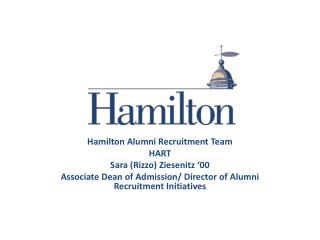 Hamilton Alumni Recruitment Team HART Sara (Rizzo)  Ziesenitz  '00