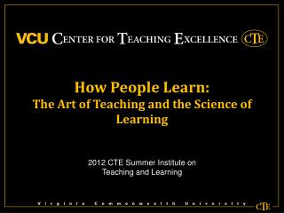 How People Learn: The Art of Teaching and the Science of Learning