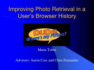 Improving Photo Retrieval in a User's Browser History